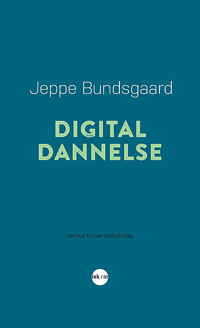 Digital dannelse, Jeppe Bundsgaard