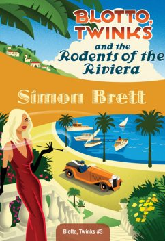 Blotto, Twinks and the Rodents of the Riviera, Simon Brett