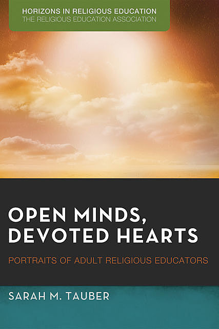 Open Minds, Devoted Hearts, Sarah M. Tauber