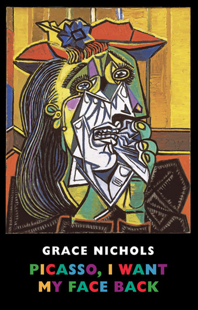 Picasso, I Want My Face Back, Grace Nichols