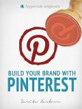 Build Your Brand with Pinterest, Sarita Harbour