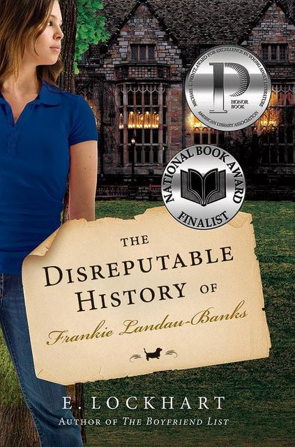 The Disreputable History of Frankie Landau-Banks, E.Lockhart