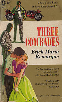 The Three Comrades, Erich Maria Remarque