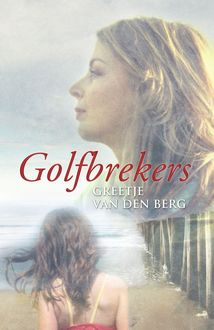 Golfbrekers, Greetje van den Berg