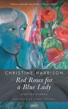Red Roses for a Blue Lady, Christine Harrison