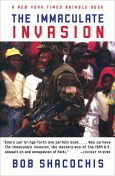 The Immaculate Invasion, Bob Shacochis