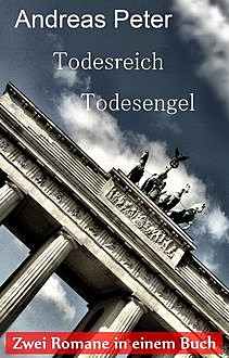 Todesreich - Todesengel, Andreas Peter