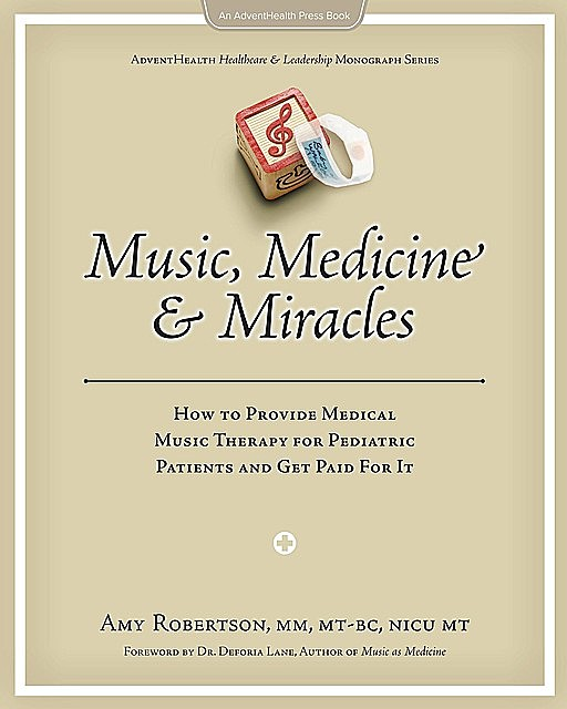 Music, Medicine and Miracles, Robertson Amy