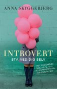 Introvert, Anna Skyggebjerg