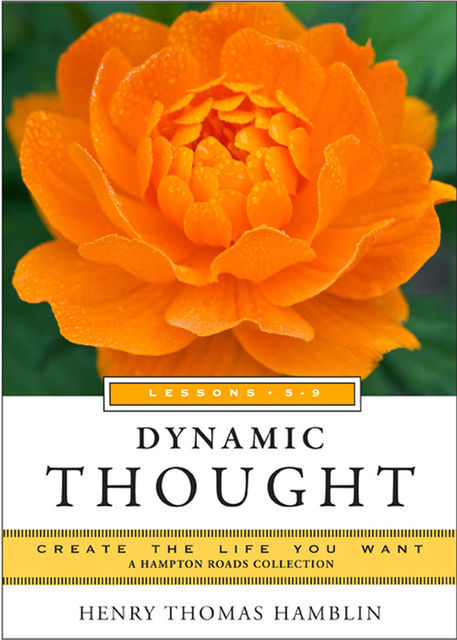 Dynamic Thought, Lessons 5-8, Henry Thomas Hamblin, Mina Parker