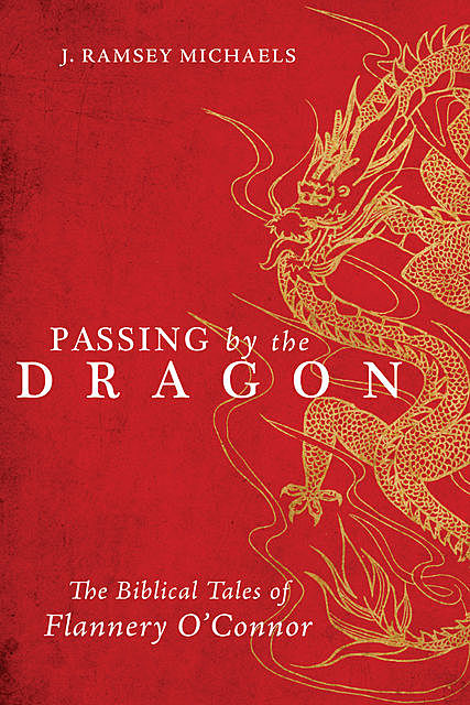 Passing by the Dragon, J. Ramsey Michaels