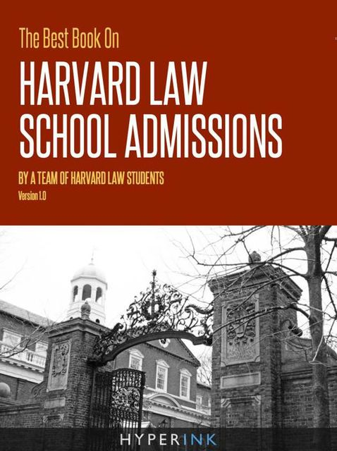 The Best Book On Harvard Law School Admissions, Harvard Law Students