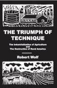 The Triumph of Technique, Robert Wolf