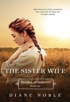 The Sister Wife, Diane Noble
