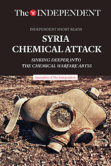 Syria Chemical Attack, Journalists of The Independent