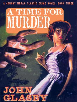 A Time for Murder, John Glasby