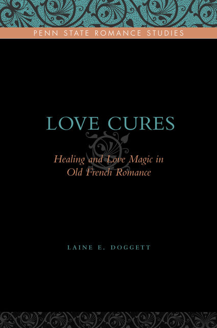 Love Cures, Laine E. Doggett