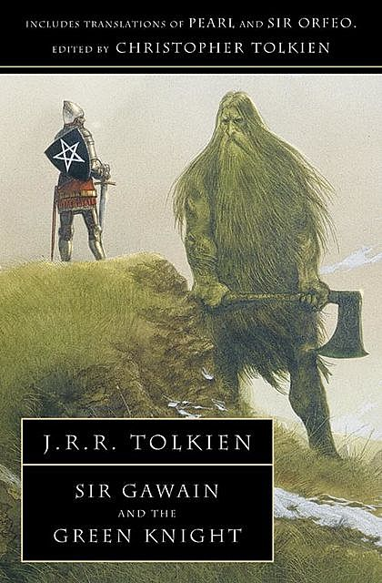 Sir Gawain and the Green Knight, John R.R.Tolkien