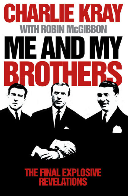 Me and My Brothers, Charlie Kray