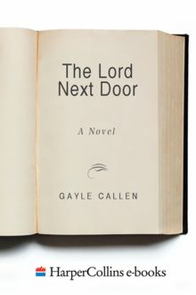 The Lord Next Door, Gayle Callen