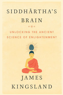 Siddhartha's Brain, James Kingsland