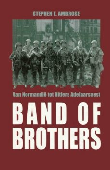 Band of Brothers, Stephen Ambrose
