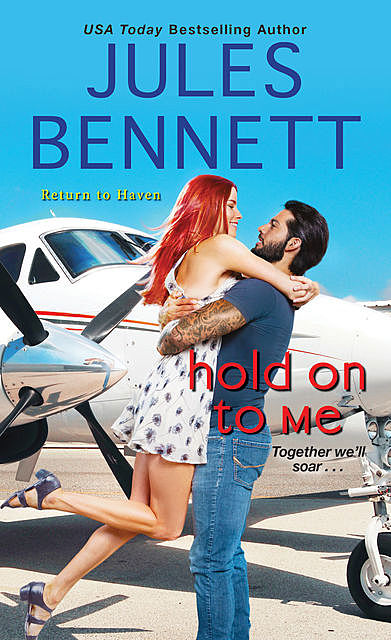 Hold On to Me, Jules Bennett