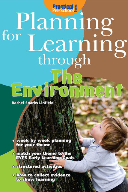 Planning for Learning through the Environment, Rachel Sparks Linfield