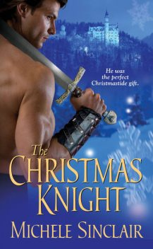 The Christmas Knight, Michele Sinclair
