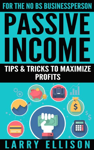 Passive Income, Larry Ellison