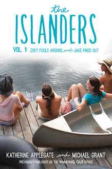 The Islanders: Volume 1, Michael Grant, Katherine Applegate
