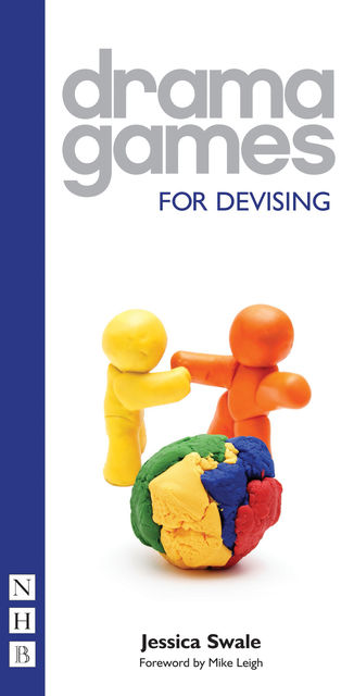Drama Games For Devising (NHB Drama Games), Jessica Swale