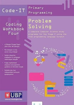 Code-It Workbook 4: Problem Solving Using Scratch, Phil Bagge