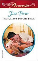 The Princess Brides 1 – The Sultan's Bought Bride, Jane Porter