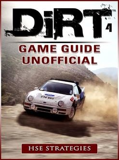 Dirt 4 Game Guide Unofficial, HSE Strategies