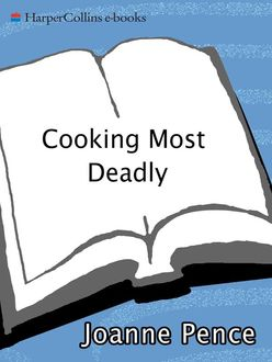 Cooking Most Deadly, Joanne Pence