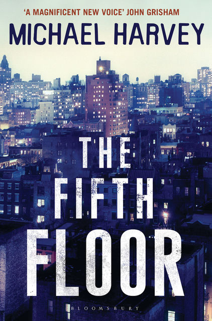 The Fifth Floor, Michael Harvey