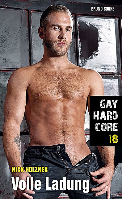 Gay Hardcore 18: Volle Ladung, Nick Holzner