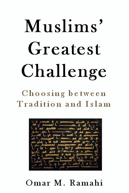 Muslims' Greatest Challenge, Omar Ramahi