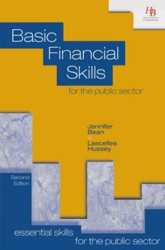 Basic Financial Skills for the Public Sector, Jennifer Bean, Lascelles Hussey