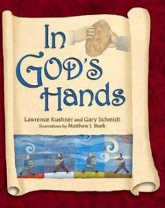 In God's Hands, Gary Schmidt, Rabbi Lawrence Kushner