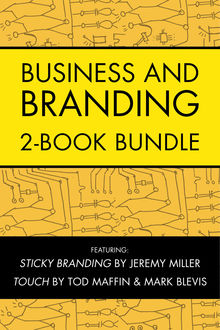 Business and Branding 2-Book Bundle, Mark Blevis, Tod Maffin, Jeremy Miller