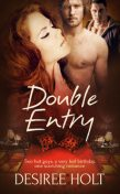 Double Entry, Desiree Holt