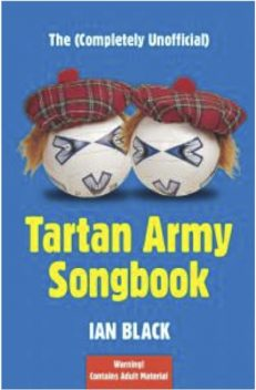 The (Completely Unofficial) Tartan Army Songbook, Ian Black