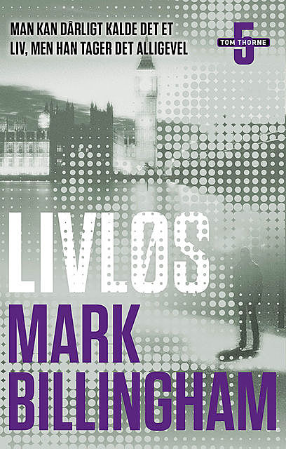Livløs, Mark Billingham