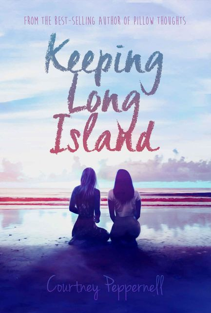 Keeping Long Island, Courtney Peppernell