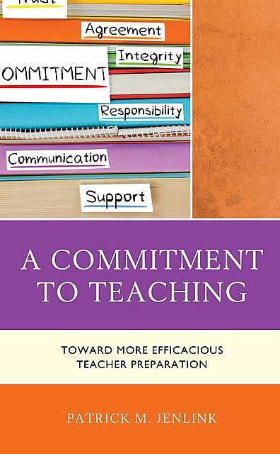 A Commitment to Teaching, Patrick M. Jenlink