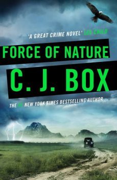 Force of Nature, C.J.Box