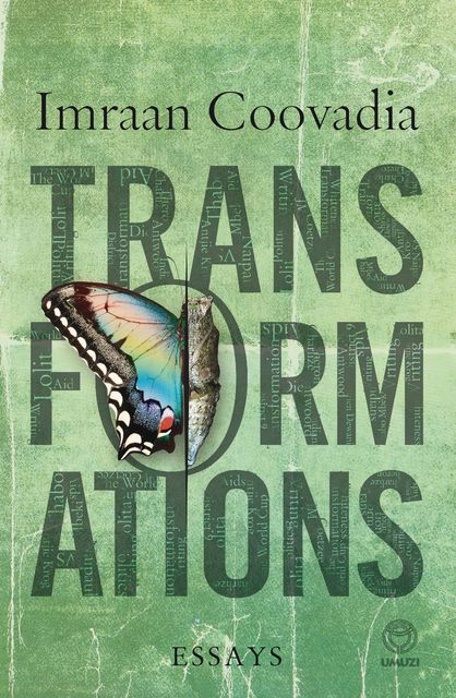 Transformations, Imraan Coovadia