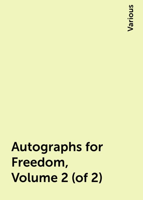 Autographs for Freedom, Volume 2 (of 2), Various